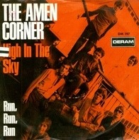 Amen Corner - High In The Sky / Run, Run, Run