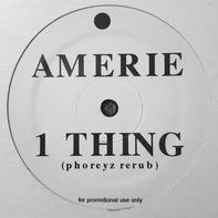 Amerie - 1 Thing (Phoreyz Rerub)