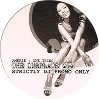 Amerie - One Thing (The Dubplate Mix)
