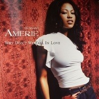 Amerie - Why Don't We Fall In Love (Remixes)