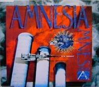 Amnesia - Don't Crack Under Pressure