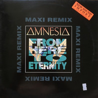 Amnesia - From Here To Eternity (Remix)