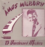 Amos Milburn - 13 Unreleased Masters