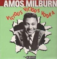 Amos Milburn - Vicious Vicious Vodka
