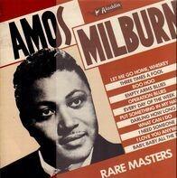 Amos Milburn - Rare Masters