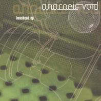 Anacoeic Void - Basshead EP