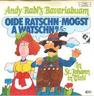 Andi Rabl - Oide Ratschn-Mogst A Watschn
