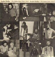 André Heller - Die frühen jahre 1966-1969
