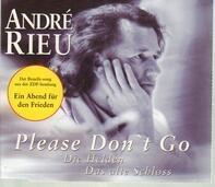 André Rieu - Please Don't Go