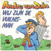 André van Duin - Wij Zijn De Vuilnisman / Hallo Hallee