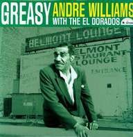 ANDRE WILLIAMS - Greasy