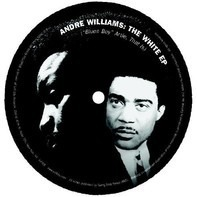 Andre Williams - The White EP