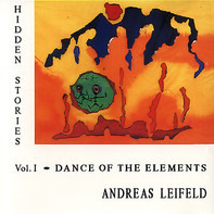 Andreas Leifeld - Dance Of The Elements - Hidden Stories Vol. I