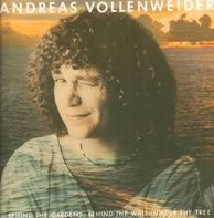Andreas Vollenweider - Behind The Gardens...