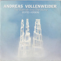 Andreas Vollenweider - The Woman And The Stone