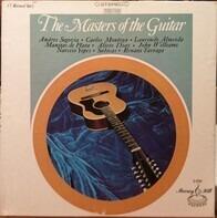 Andrés Segovia, Carlos Montoya, a.o. - The Masters Of The Guitar
