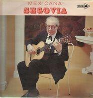 Andrés Segovia - Mexicana