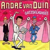 André Van Duin - Gatzdeladigee / Waar Is De Steek Van De Keizer?