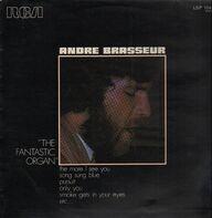 Andre Brasseur - The Fantastic Organ