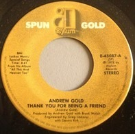 Andrew Gold - Thank You For Being A Friend / Lonely Boy
