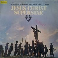 Andrew Lloyd Webber And Tim Rice - Jesus Christ Superstar (The Original Motion Picture Sound Track Album)