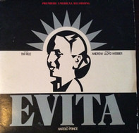 Andrew Lloyd Webber And Tim Rice - Evita: Premiere American Recording