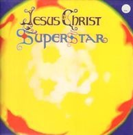 Andrew Lloyd Webber & Tim Rice - Jesus Christ Superstar