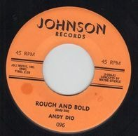 Andy Dio - Rough And Bold / Daisy Belle