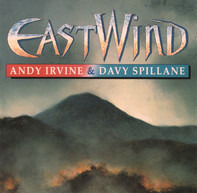 Andy Irvine & Davy Spillane - East Wind