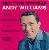 Andy Williams - Two Time Winners - Volume Two