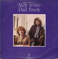Andy Irvine / Paul Brady - Andy Irvine / Paul Brady