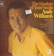 Andy Williams - The Shadow of Your Smile