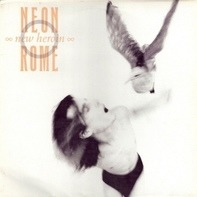 A Neon Rome - New Heroin