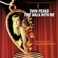 Angelo Badalamenti - Twin Peaks - Fire Walk With Me (Music From The Motion Picture Soundtrack)