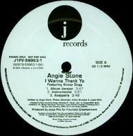Angie Stone - I Wanna Thank Ya / My Man