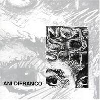 Ani DiFranco - Not So Soft