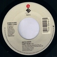 Anita Baker - Fairy Tales / Watch Your Step