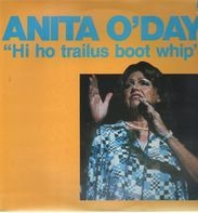 Anita O'Day - Hi Ho Trailus Boot Whip