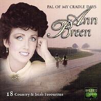 Ann Breen - Pal of My Cradle Days