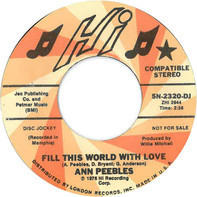 Ann Peebles - Fill This World with Love