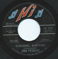 Ann Peebles - (You Keep Me) Hanging On / Heartaches, Heartaches