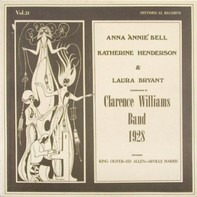 Anna Bell , Katherine Henderson & Laura Bryant Accompanied By Clarence Williams And His Orchestra - 1928