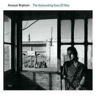 Anouar Brahem - Astounding Eyes of Rita