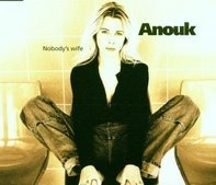 Anouk - Nobody'S Wife