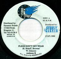 Anthony B / Determine - Flesh Don't Get Weak / Full A Hype