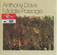 Anthony Davis - Middle Passage