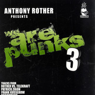 Anthony Rother - We Are Punks 3