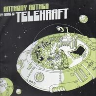 Anthony Rother - My Name Is Telekraft