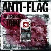 Anti-Flag - The General Strike