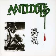 Antidote - Thou Shalt Not Kill